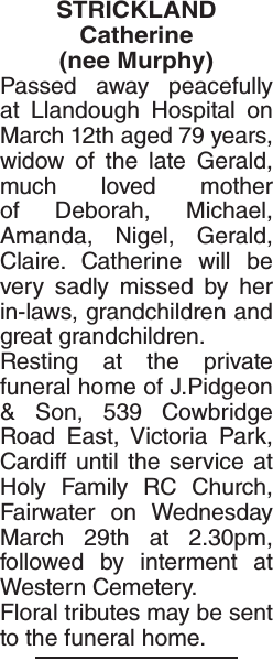 Obituary notice for STRICKLAND Catherine